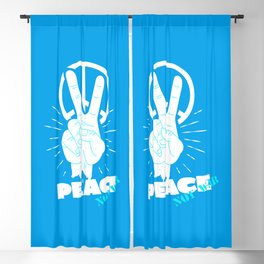 Peace not war   peace and love Blackout Curtain