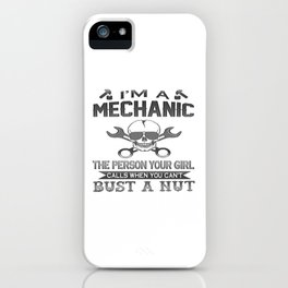 Mechanic - The Person Your Girl Calls! iPhone Case