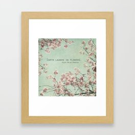 The Earth Laughs in Flowers Framed Art Print