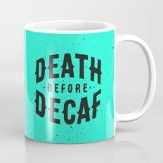 Death Before Decaf Mug