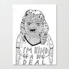 BIG DEAL Canvas Print