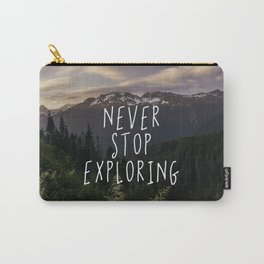Never Stop Exploring - Nature Photography Carry-All Pouch