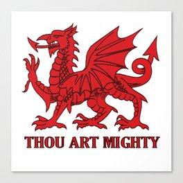Thou Art Mighty Red Dragon Welsh Rugby Canvas Print