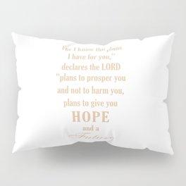 God has plan for you,Christian,Bible Quote,Jeremiah 29:11 Pillow Sham