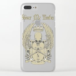 shiver me timbers Clear iPhone Case