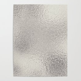 Simply Metallic in Silver Poster
