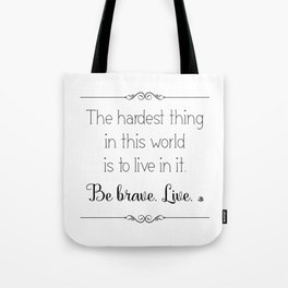 Hardest Thing Tote Bag