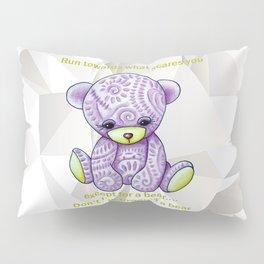 Except a bear Pillow Sham