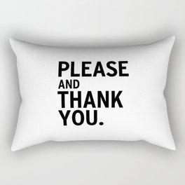 Please & Thank You (Ron Swanson) Rectangular Pillow