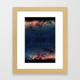 On Earth as It Is In Heaven | 4•1 Framed Art Print