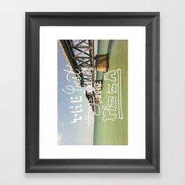best things in life... Framed Art Print