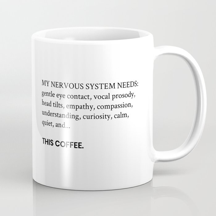 Coffee & Nervous System Needs Coffee Mug
