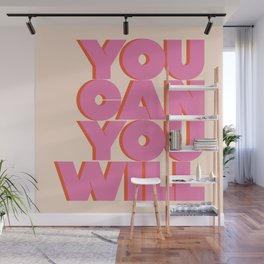 You Can You Will Do This / It , Bold Pink Motivational Vintage Typography on Light Beige , Text Art Wall Mural