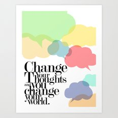 CHANGE YOUR WORLD Art Print