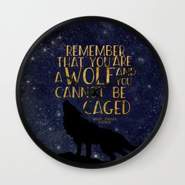 Remember that you are a wolf and you cannot be changed - ACOWAR Wall Clock