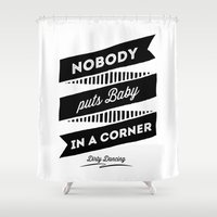 dirty dancing Shower Curtains featuring Dirty Dancing white by 16floor