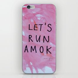 let's run amok iPhone Skin