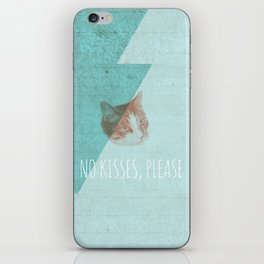 No Kisses, Please. iPhone Skin