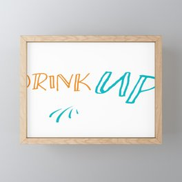 Drink Up Buttercup Framed Mini Art Print