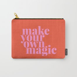 Make Your Own Magic   Pink and Orange Carry-All Pouch