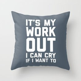 It's My Workout Funny Gym Quote Throw Pillow