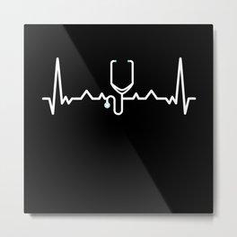 Doctor Nurse stethoscope Heartbeat Gift Metal Print