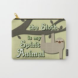 The Sloth is my Spirit Animal Carry-All Pouch