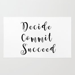 Decide commit succeed quote Rug