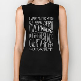 I Want to Know You (Bethel) Biker Tank