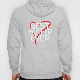 Best Mother Ever Love Heart Mother's Day T-Shirt Hoody