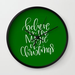 Believe in the Magic of Christmas Wall Clock