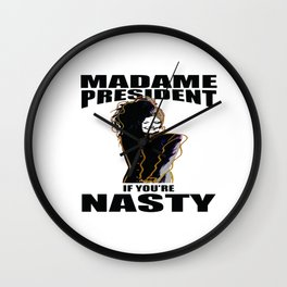 Madame President Nasty Wall Clock
