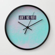Ain't No Wifi Wall Clock