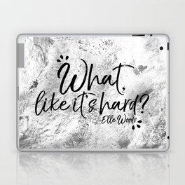 What, Like It's Hard? Laptop & iPad Skin
