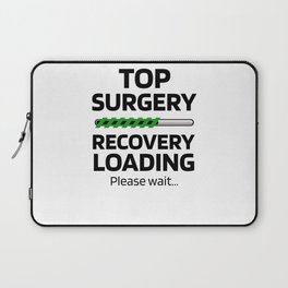 Top Surgery Transgender Breast Removal Gifts Laptop Sleeve
