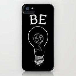 Be Light iPhone Case