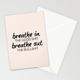 Breathe In The Good Shit (Oatmeal) Funny Quote Stationery Cards