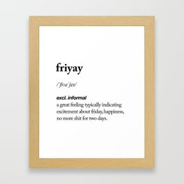 Friyay black and white contemporary minimalism typography design home wall decor bedroom Framed Art Print