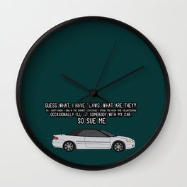 SO SUE ME Wall Clock