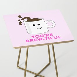 BREW-TIFUL Side Table