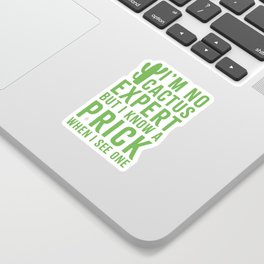 No Cactus Expert Funny Quote Sticker