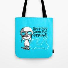 Have you seen my vespa? Tote Bag