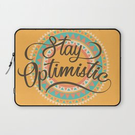 Stay Optimistic Positive Thinking Gift Laptop Sleeve