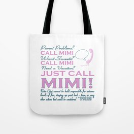 Just Call MIMI! Tote Bag