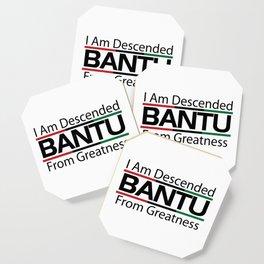 RBG/Pan-African Bantu Descended Coaster