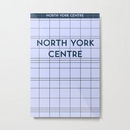 NORTH YORK CENTRE | Subway Station Metal Print