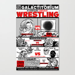 AN EXTRAVAGANZA OF INTERGALACTIC WRESTLING ACTION! Canvas Print
