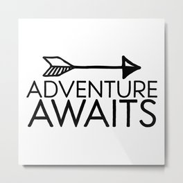 Adventure Awaits Metal Print