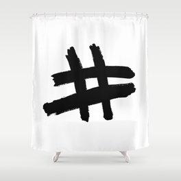 Hashtag black Shower Curtain