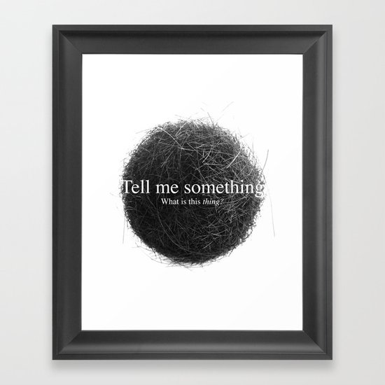 What is this Thing? Framed Art Print